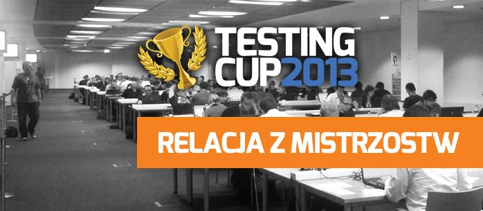 TestingCup 2013 - relacja z wydarzenia