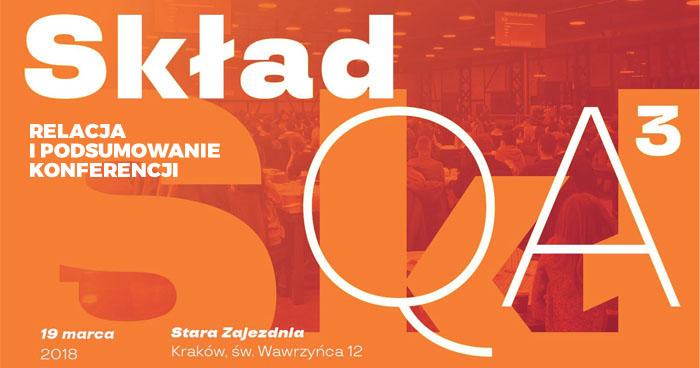 SkładQA 2018 - relacja i podsumowanie konferencji