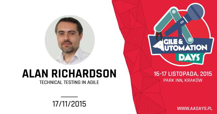Alan Richardson – gość specjalny Agile & Automation Days