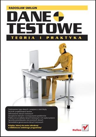 testerzy.pl polecaja: Dane testowe. Teoria i Praktyka