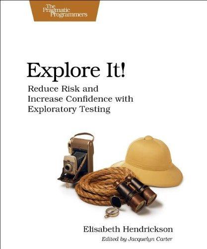 Podsumowanie 2012 - Explore It!: Reduce Risk and Increase Confidence with Exploratory Testing - najlepsza książka anglojęzyczna