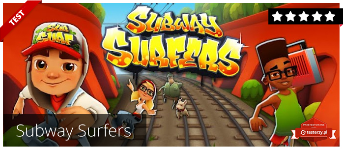 Testerzy testują: Subway Surfers