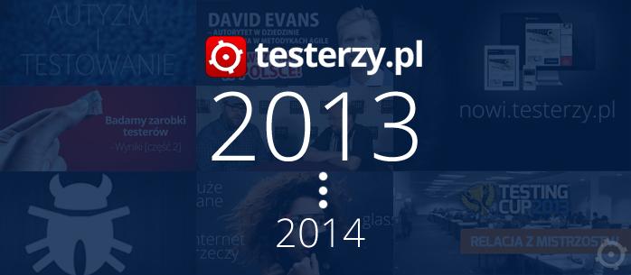 testerzy.pl A.D. podsumowanie 2013 i plany na 2014