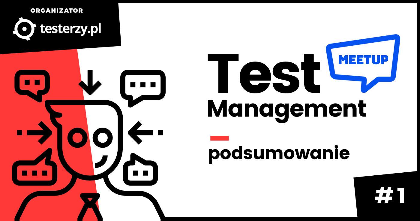 Test Management Meetup #1 - podsumowanie