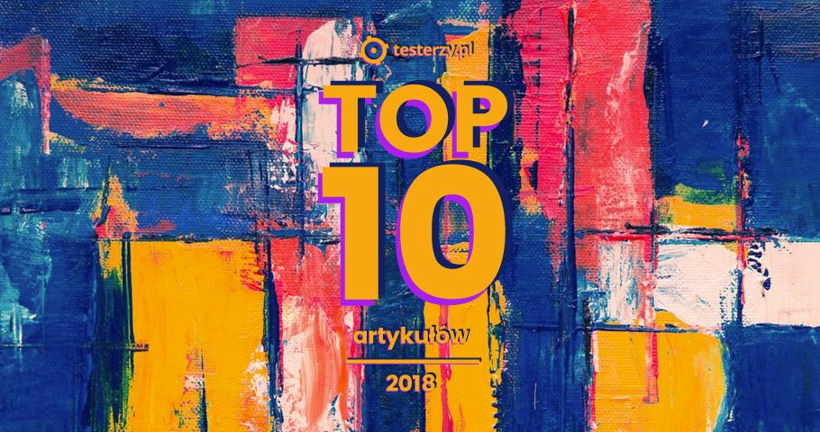 10 najpopularniejszych artykułów 2018 r.