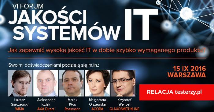 VI Forum Jakości Systemów IT - relacja