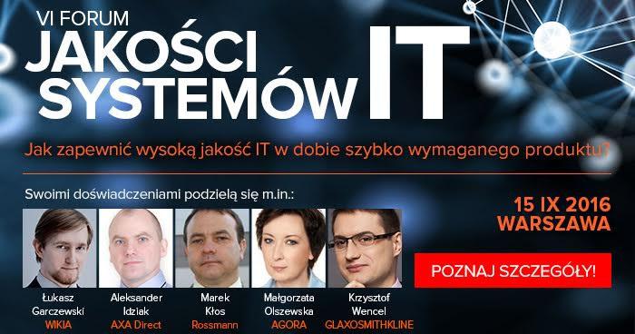 VI Forum Jakości Systemów IT