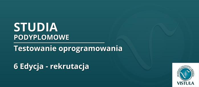 6. edycja studiów na warszawskiej Vistuli - trwa rekrutacja