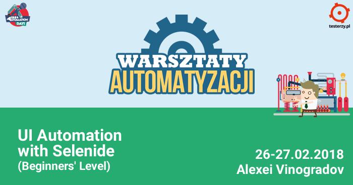 Warsztaty Automatyzacji: UI Automation with Selenide (Beginners' Level)