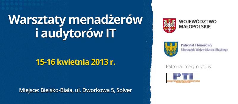 Warsztaty menadżerów i audytorów IT 2013