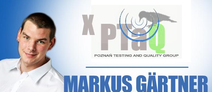 Podsumowanie X spotkania PTaQ, czyli Markus Gartner na pokładzie