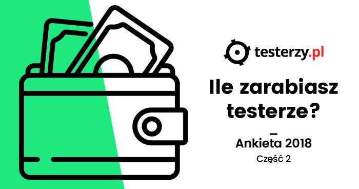 Analiza zarobków testerów - 2018. Część II.