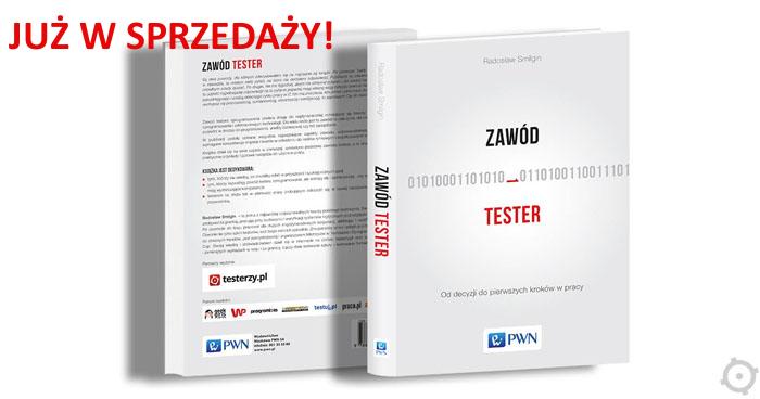 """Książka """"Zawód tester"""" od dziś w sklepach"""