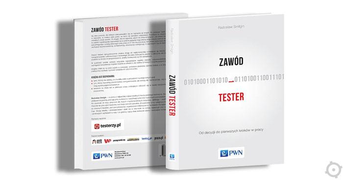 """""""Zawód tester"""" - książka dla chcących zostać testerami"""