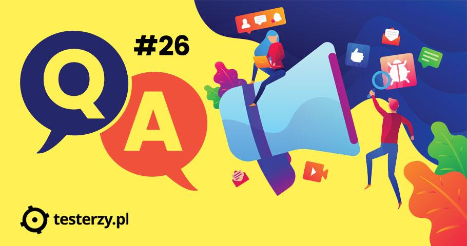 Testerzy odpowiadają testerom 26 - Jak zostać testerem?