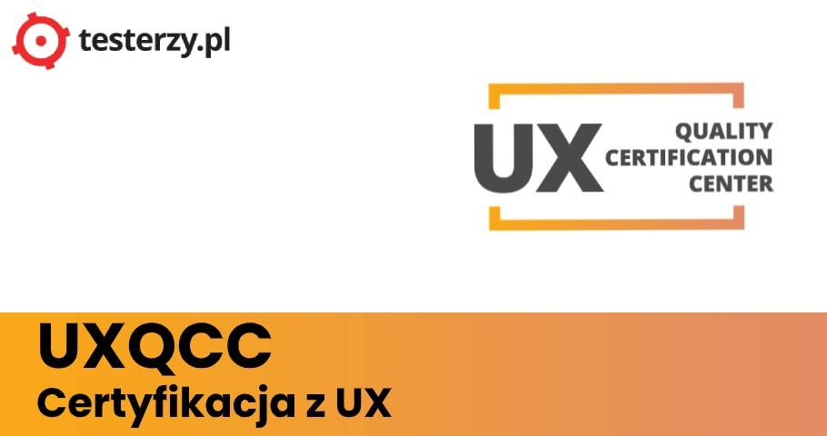 UXQCC. Certyfikacja z UX